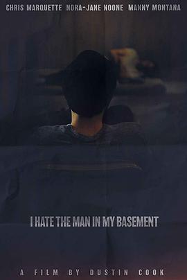 地窖藏恶 I Hate the Man in My Basement