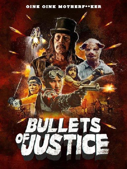 正义的子弹 Bullets of Justice