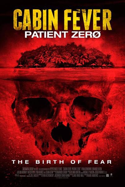 尸骨无存3:零号病人 Cabin Fever: Patient Zero