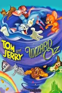 猫和老鼠:绿野仙踪 Tom and Jerry & The Wizard of Oz