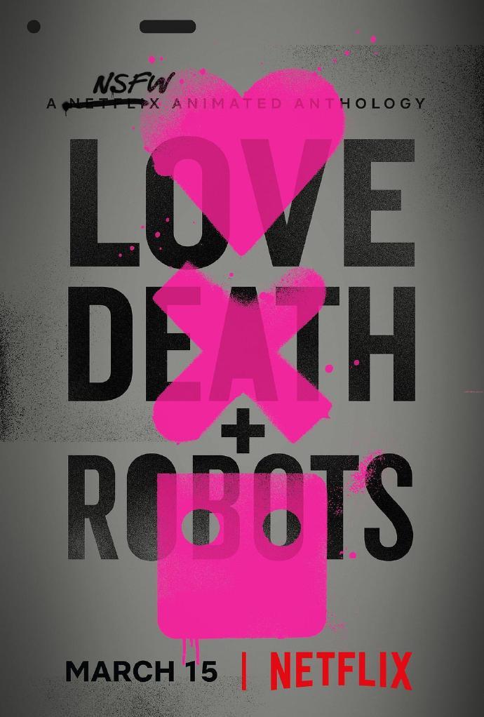 爱,死亡和机器人 Love, Death & Robots