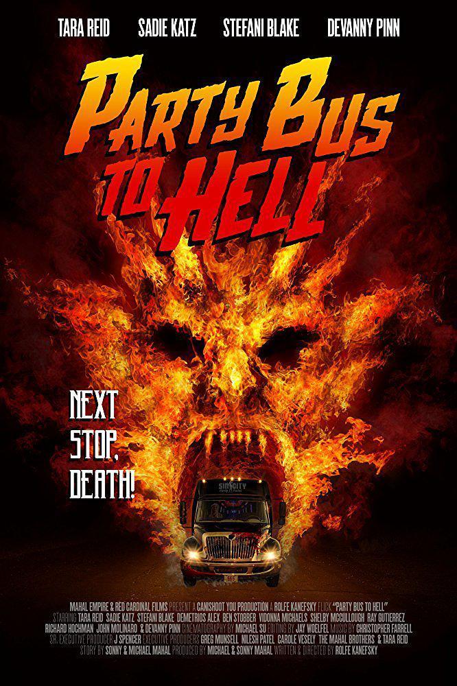去地狱的派对巴士 Party Bus to Hell 【蓝光720p内嵌中英字幕】【2017】【恐怖】【美国】