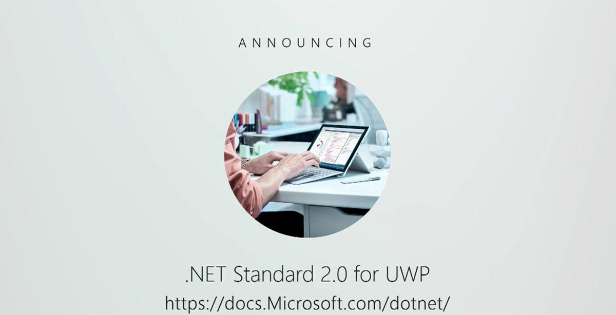 微软正式发布XAML Standard与.NET Standard 2.0的照片 - 1