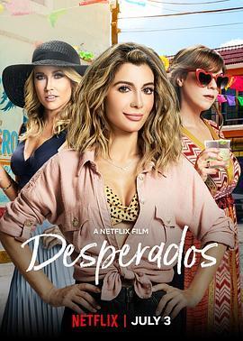 玩命三姐妹 Desperados